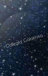 Odległa Galaktyka , czyli Dziobak tworzy  ❤ by PannaZuzanna18