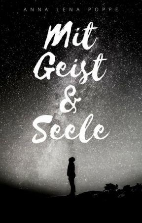 Mit Geist und Seele by Secret578