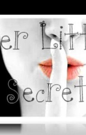 Her Little Secrets by CourtneyNicole22