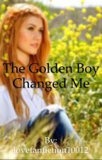 The golden boy changed me by lewis_styles