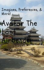 Avatar The Last Airbender: Imagines, Preferences, & More by show-choir-gal