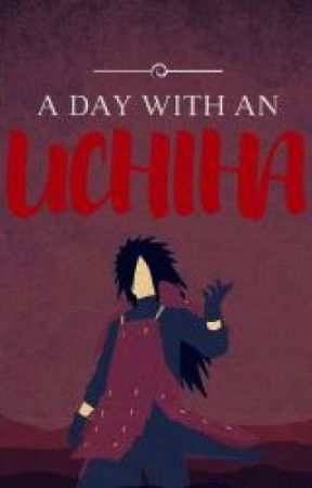 A Day With an Uchiha by The-Silver-Phoenix