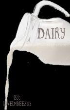 Dairy by lovelmbeezus