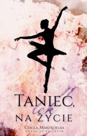 Taniec, lek na życie by Natalie_Woolley