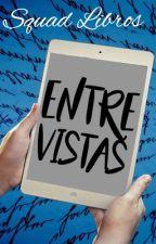 Entrevistas- Familia libros by Squad_Libros