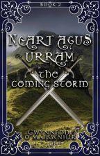 Neart agus Urram - The Coming Storm by CelticWarriorQueen17