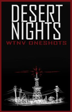 Desert Nights (Welcome to Night Vale One-Shots & Drabbles) by Slenderfluid