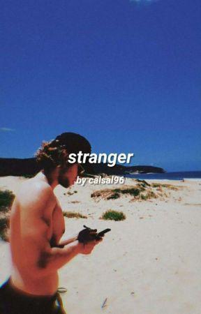 Stranger • Hemmings ✔ by Calsal96