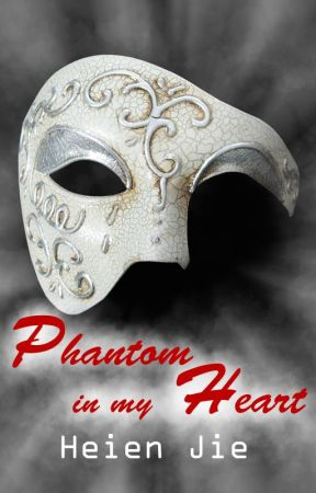Phantom in my Heart by HeienJie