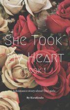 She Took My heart - Heart Series BK 1(Lesbian Story) by KiraKoala