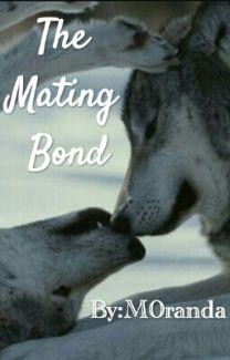 The Mating Bond - Moe - Wattpad