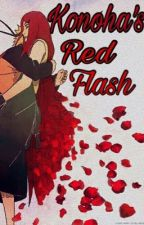 Konoha's Red Flash | Naruto Fanfiction [BOOK 1] by gothboixx