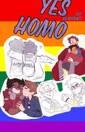 Yes Homo {Boyf-riends} [Be more chill fanfic] by WisteriaEm