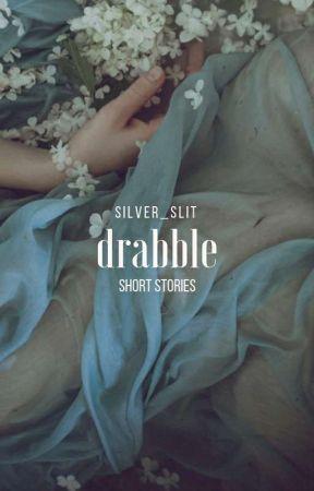 drabble by silver_slit