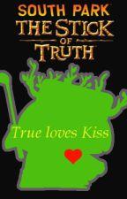 True Loves Kiss: Kyle X Reader by hayl71