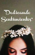 Dedicando sentimientos by Sonrisas44