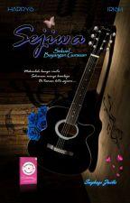 🍂 SeJiWa  (Sekuel Bayangan Gurauan) 🍂 by sayhazszailie_author