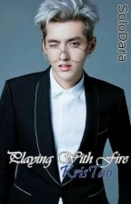 Playing with Fire (KrisTao) by SoloDara