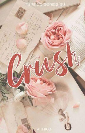 Crush ✔  by AHN108
