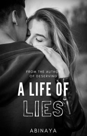 A Life Of Lies   ✔ by -PerpetualStardust-