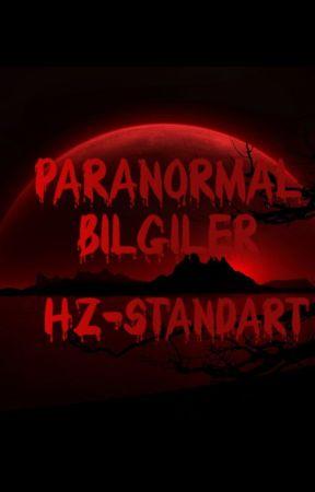 Paranormal Bilgiler. #Wattys2023 by Hz-Standart