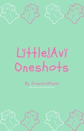 Little!Avi Oneshots by FranticWhale