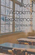 World Academy Experience (Hetalia x Reader) by OsaLotte