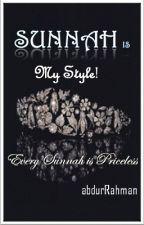 Sunnah is My Style! by abdofRahman