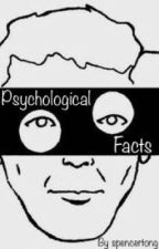 Psychological Facts  by spencertong_
