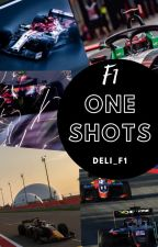 Formula 1 One Shots [REQUESTS CLOSED] by Deli_F1