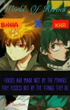 World Of Heroes (Khr X Bnha) by Crimsonslcr_72