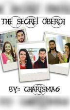 The secret Oberoi by Charisma6