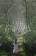 The Volturi Princess (Twilight Fanfiction/Alec x OC) by one_with_the_roses
