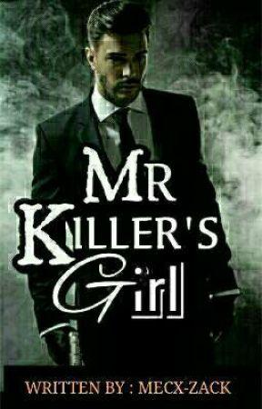 Mr Killer's Girl   ✔  by mecx-zack