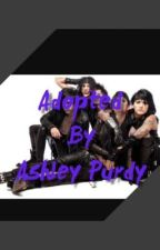 Adopted by Ashley Purdy (Complete) by Writer_At_Work