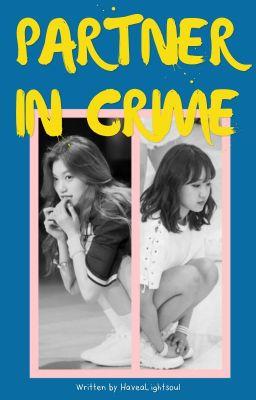 [Series] [Dodaeng] PARTNER IN CRIME