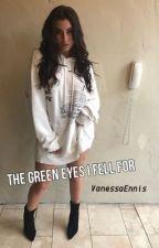 The Green Eyes I Fell For (Lauren Jauregui/You) by VanessaEnnis