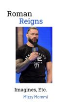Roman Reigns Imagines And Preferences by MizzyMommi