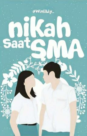 Nikah Saat SMA  by WinilLy_