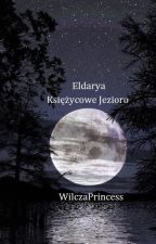 Eldarya ; Księżycowe Jezioro [ZAKOŃCZONE] by WilczaPrincess