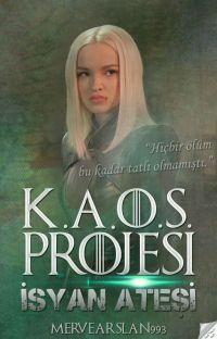 K.A.O.S. Projesi: İsyan Ateşi  cover
