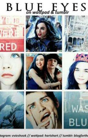 Blue Eyes [ Harry Hook & Evie ]  by writingsbycookie