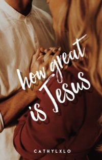 How Great Is Jesus | ✓                cover
