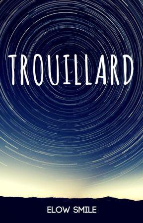 Trouillard by ElowSmile