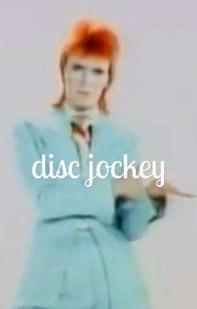 DISC JOCKEY! ミ☆ art by VIDE0GAYMES