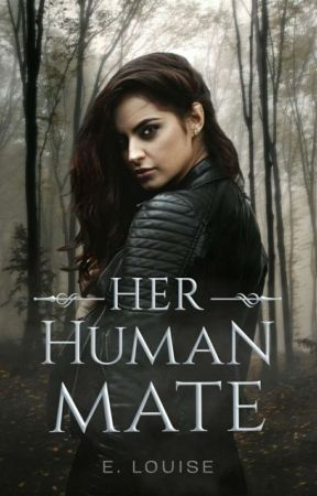 Her Human mate |Sample| by Elizabethbloodstorm