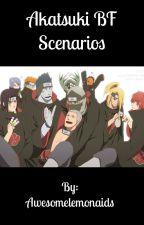Akatsuki BF scenarios by Awesomelemonaids