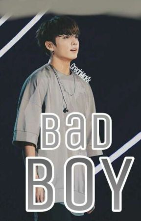 Bad Boy (One shot) (Jungkook Fanfic) by MsMissV
