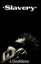 Slavery (Lesbian ) by -LostGOD-