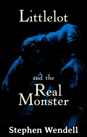 Littlelot and the Real Monster by StephenWendell